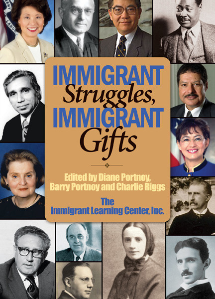 """Cover of """"Immigrant Struggles, Immigrant Gifts"""" featuring the faces of famous immigrants in US History."""