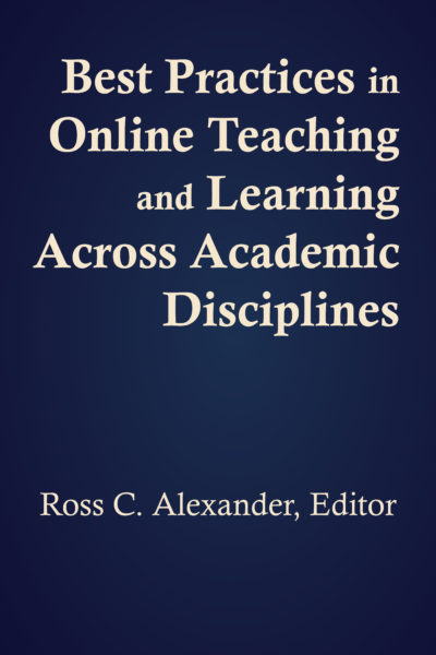 Cover of Best Practices in Online Teaching and Learning Across Academic Disciplines