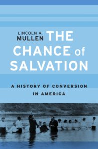 "Cover of ""The Chance of Salvation"" by Lincoln A. Mullen"