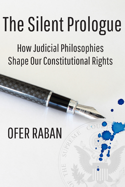 The Silent Prologue: How Judicial Philosophies Shape Our Constitutional Rights (book cover image)