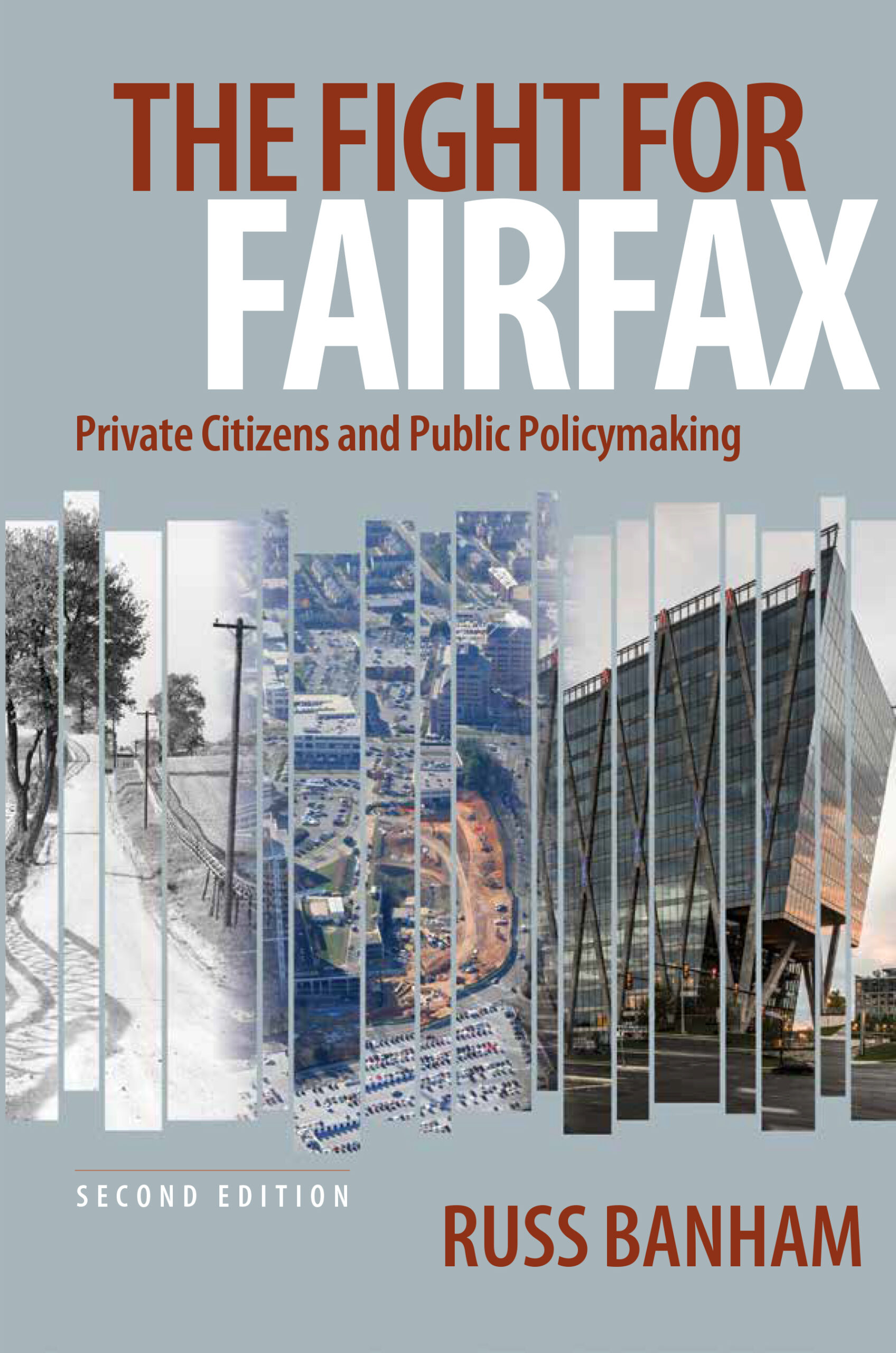 The Fight for Fairfax: Private Citizens and Public Policymaking