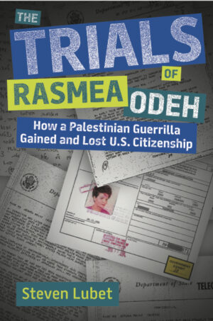"""Cover of """"The Trials of Rasmea Odeh"""""""""""